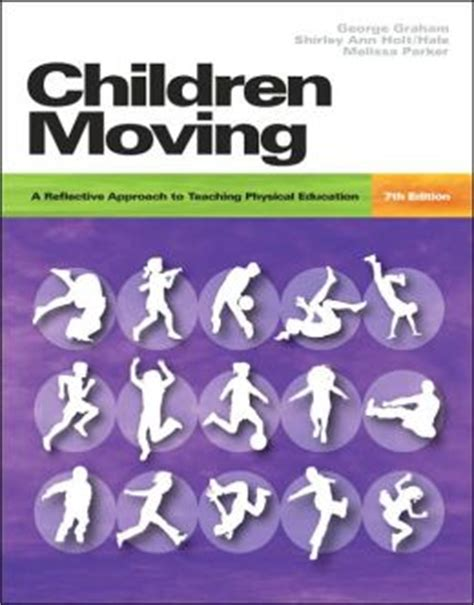 children moving a reflective approach to teaching physical education with movement analysis wheel children moving a reflective approach to teaching