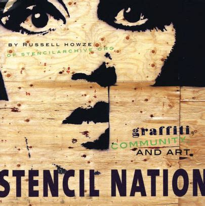 stencil nation graffiti community and art by russell howze paperback barnes noble 174