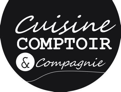 Comptoire Et Compagnie by Cuisine Comptoir Compagnie