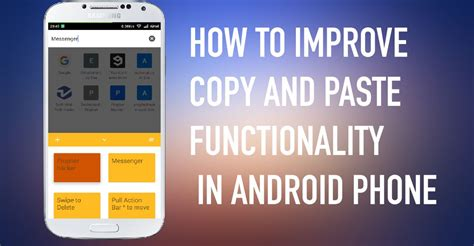 how to paste on android how to improve the copy paste functionality on android phone
