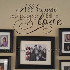 All Because Two People Fell In Love Wall Sticker wall decal word decals for walls ideas inspirational wall