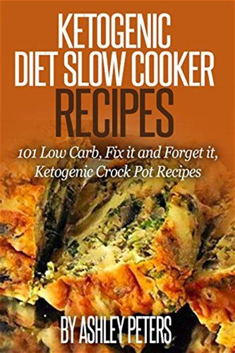 ketogenic crock pot cookbook 250 ketogenic diet recipes for your cooker books the world s catalog of ideas