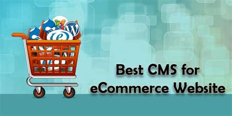 best ecommerce cms best cms for ecommerce website