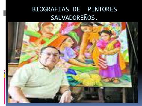 biografias de pintores emblematicos ppt biografias de pintores salvadore 209 os powerpoint