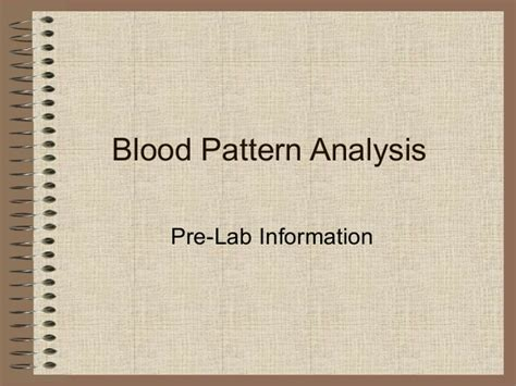 bloodstain pattern analysis lab blood pattern analysis