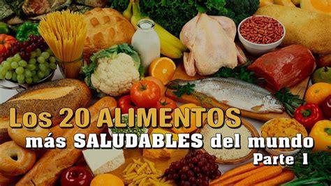 los alimentos no saludables los 20 alimentos m 225 s saludables del mundo comida y