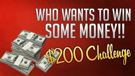 How To Win Some Money - who wants to win some money 200 challenge youtube