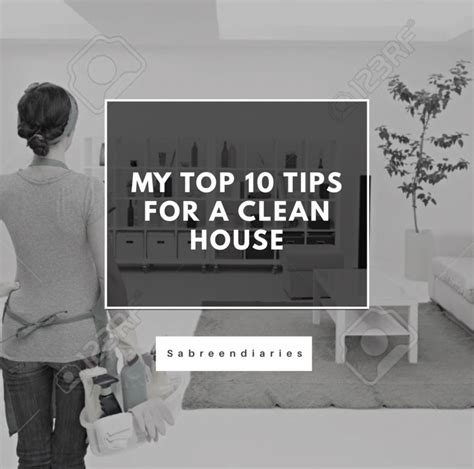 top 10 tips when building a new home benchmark my top 10 tips for a clean house sabreendiaries