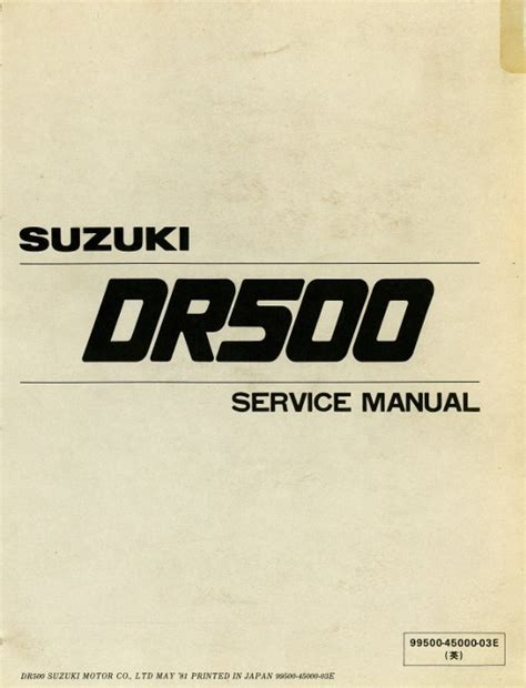 Suzuki Manual 1981 1983 Dr500 Sp500 Suzuki Motorcycle Printed Service Manual