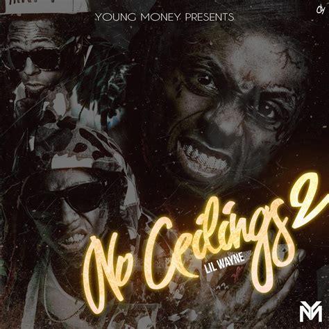 No Ceilings Mixtape Songs by Official No Ceilings 2 Artwork