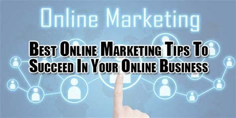 best online marketing tips to succeed in your online