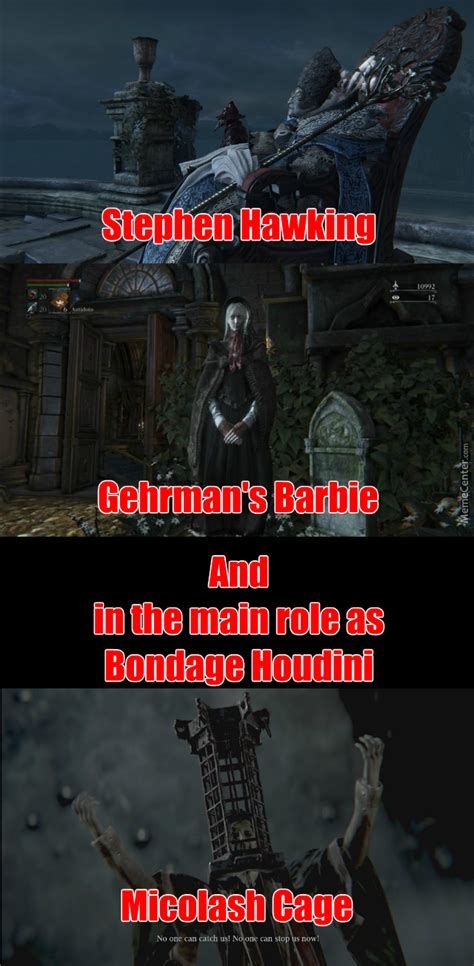 Bloodborne Memes - bloodborne the movie part 3 final part by blackplant meme center