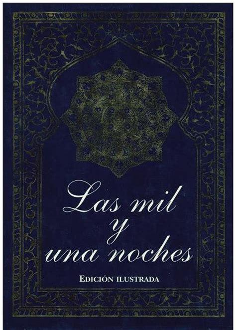 libro las olvidadas una libro las mil y una noche edici 243 n ilustrada bs 9 000 000 00 en mercado libre