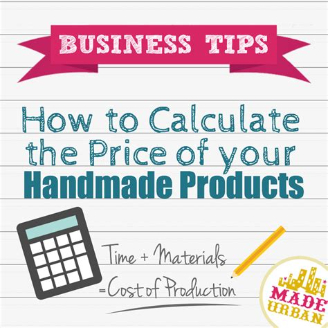 How To Price Your Handmade Items - how to calculate the price of your handmade products