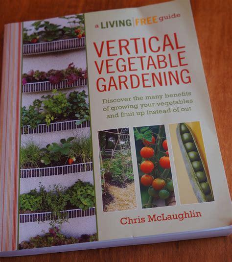 Vertical Garden Review The Backyard Farming Connection Vertical Vegetable