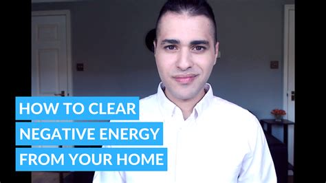 how to clear negative energy how to clear negative energy from your home 3 easy ways