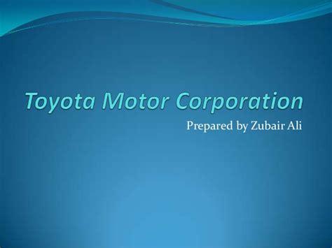 Toyota Motor Company Toyota Motor Corporation