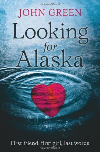 book report looking for alaska looking for alaska green discombobulated books