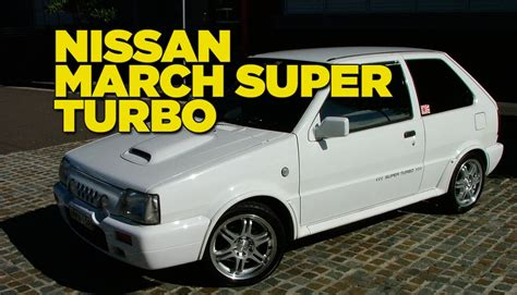 March 1 4 End 1 nissan march turbo