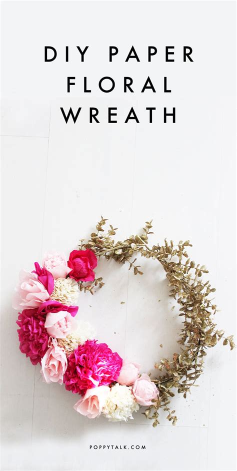 Flower Wedding Kits by Diy Paper Flower Wreath Poppytalk