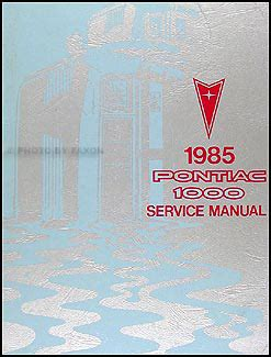buy car manuals 1985 pontiac 1000 electronic toll collection 1985 pontiac 1000 repair shop manual original
