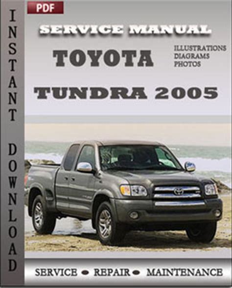 auto manual repair 2005 toyota tundra auto manual toyota tundra 2005 workshop factory service repair shop