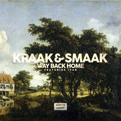 way back home ft ivar by kraak smaak free listening