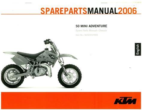 Ktm 50 Mini Adventure Parts 2006 Ktm 50 Mini Adventure Chassis Spare Parts Manual