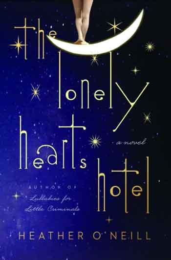 the lonely hearts hotel a novel books books with buzz 9 new reads page 2 of 9