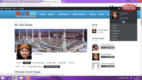 cara membuat cerpen online video panduan cara mendaftar dan menulis di blog igi