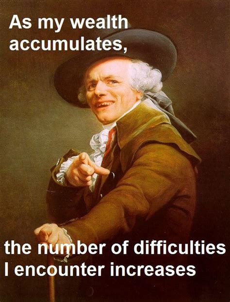 Mo Money Meme - image 30245 joseph ducreux archaic rap know your