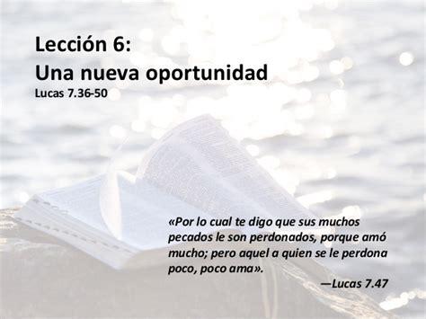 una nueva oportunidad spanish lecci 243 n 6 una nueva oportunidad