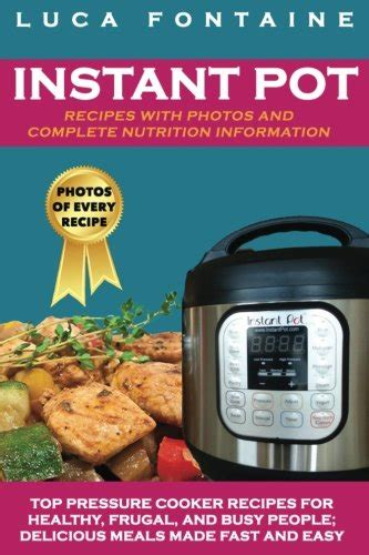 the complete instant pot 174 save 14 instant pot recipes with photos and complete