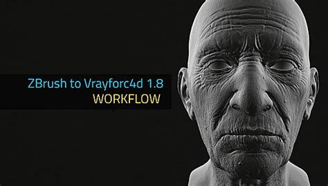 zbrush workflow cinema 4d workflow for zbrush and vrayforc4d lesterbanks