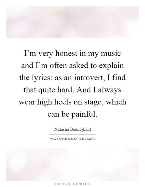 my lyrics explained i m honest in my and i m often asked to explain