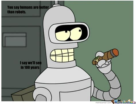 Bender Meme - bender on robots by jacob mcrae meme center