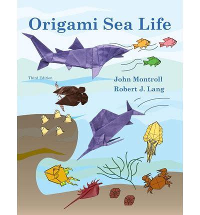 Origami The Sea - origami sea robert j lang 9781490558950