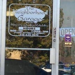 Neighborhood Garage Rancho Cordova neighborhood garage rancho cordova ca yelp