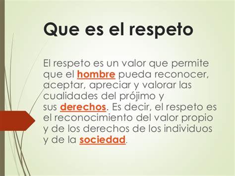 que es un inductor de valor el respeto