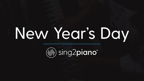 s day song instrumental new year s day piano karaoke instrumental