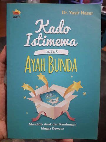 Buku Bingkisan Istimewa Untuk Ibu Tuntunan Praktis A Z buku kado istimewa untuk ayah bunda toko muslim title