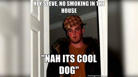 Meme Steve - real life memes ep 2 scumbag steve smoking youtube
