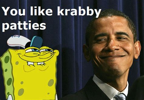 You Like Krabby Patties Meme - sethanon drakan