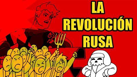 la revolucin rusa resumen de la revoluci 211 n rusa youtube
