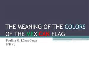what does the colors of the flag the meaning of color of the mexican flag
