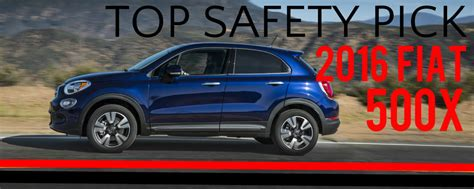 fiat 500 safety ratings fiat 500x gets 2016 top safety from iihs