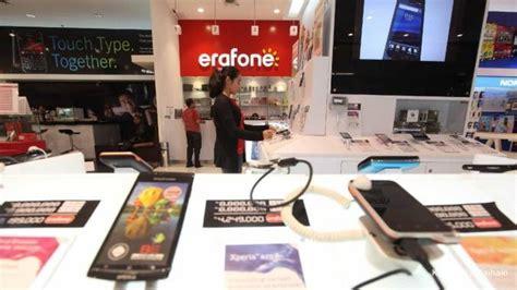 erafone indonesia erafone akan membangun 70 gerai tahun ini