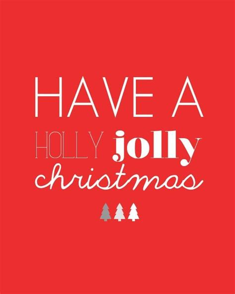 have a jolly holiday with have a holly jolly christmas pictures photos and images