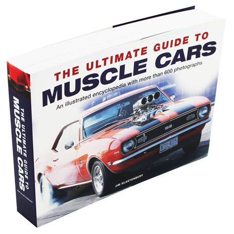 books about cars and how they work 2011 dodge challenger head up display the ultimate guide to muscle cars by jim glastonbury car books at the works