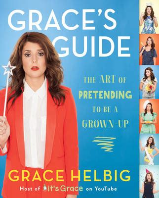 grace in the water books grace s guide by grace helbig waterstones